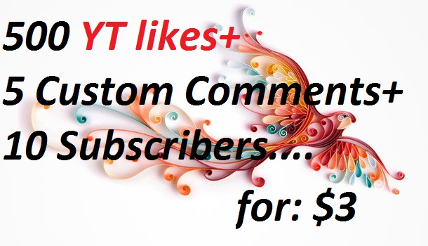 Give you 500 YouTube likes+ 10 YouTube Subscribers +5 Custom comments