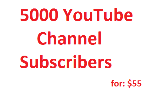 5000 YouTube Channel Subscribers