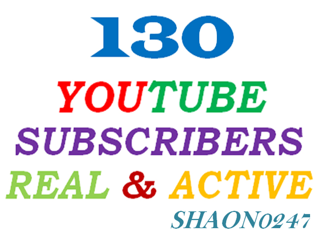 GET 130+ REAL ACTIVE YOUTUBE SUBSCRIBERS