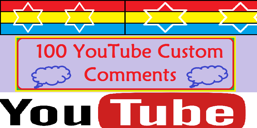 I Will Give You Fast 105 YouTube Custom Comments