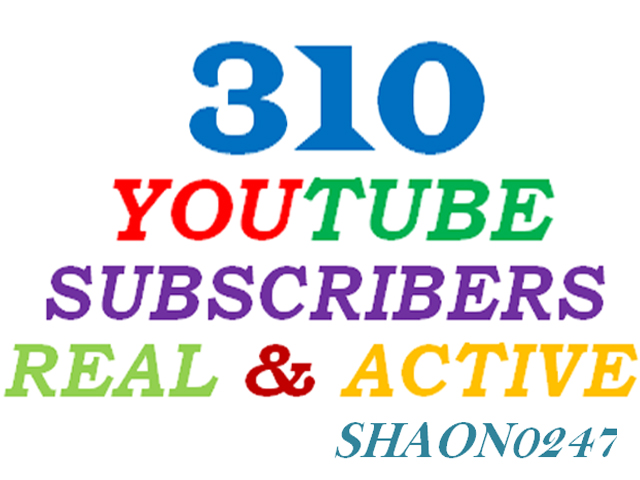 GET 310+ REAL ACTIVE YOUTUBE SUBSCRIBERS