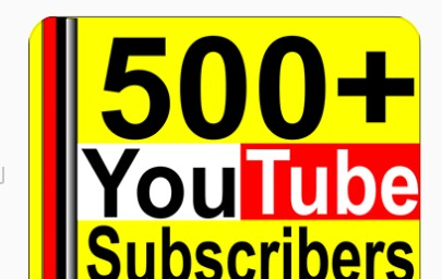 500+ Youtube  real active subscribes