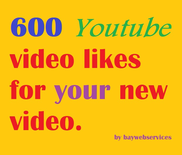 get Super fast 600+ Youtube videolikes.