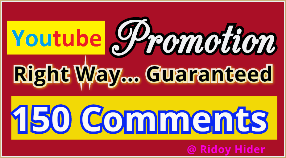 Promotion Guaranteed by Real 150 Youtube Video Comments from USA, UK users