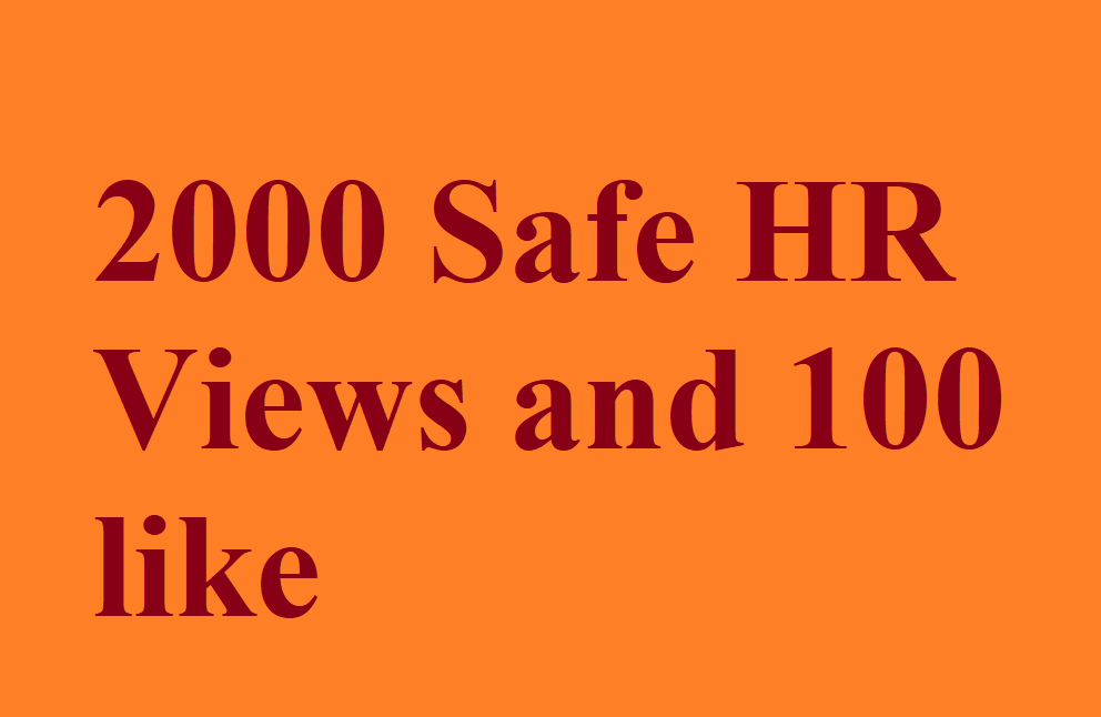 Get 2000 HR YU-TUBE view and 100 Like Promotion only