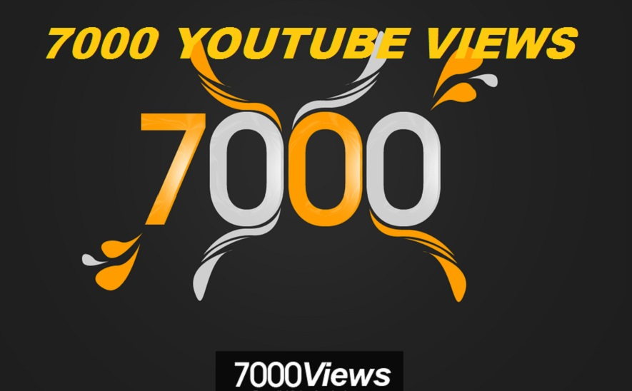 7000 To 7500+ Youtube views