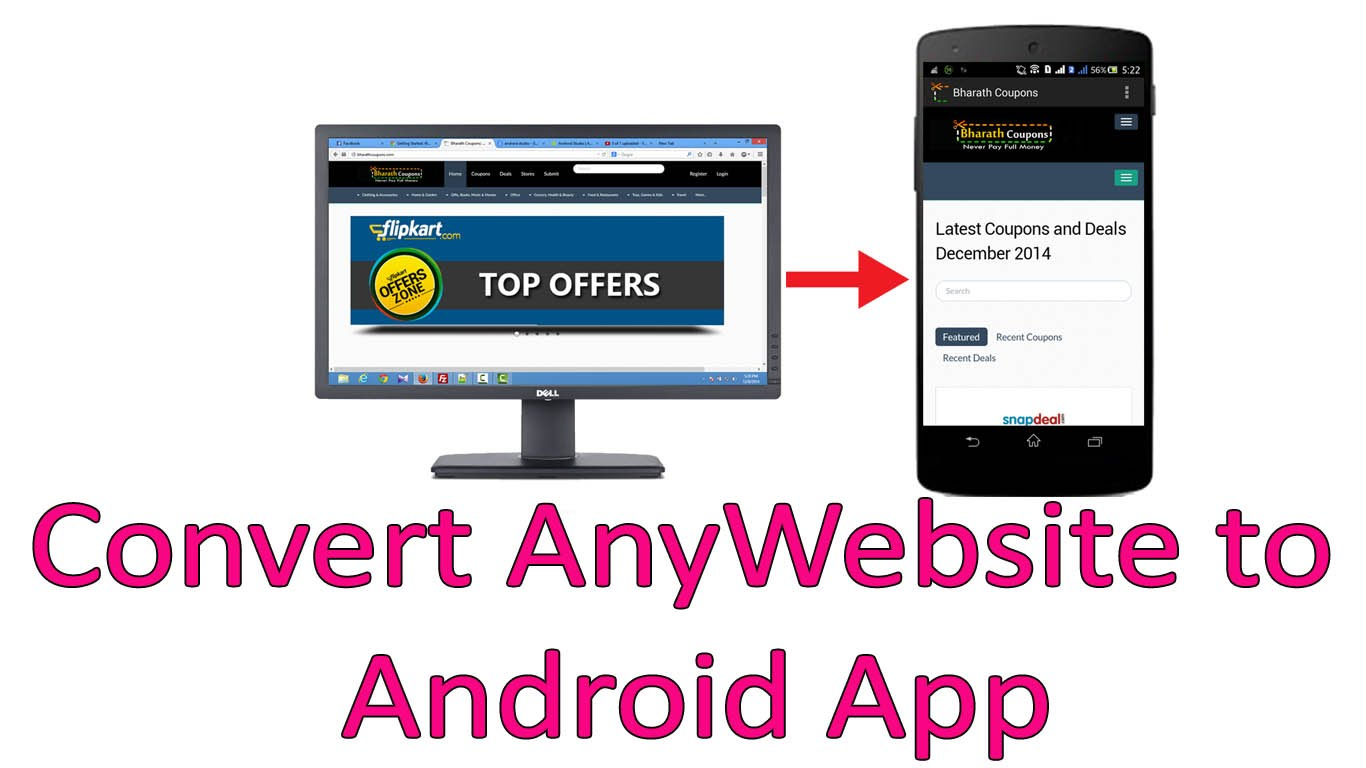 ANDROID APP,  Convert Your Website Into a COOL ANDROID APP, PUBLISH it on GOOGLE PLAY and more