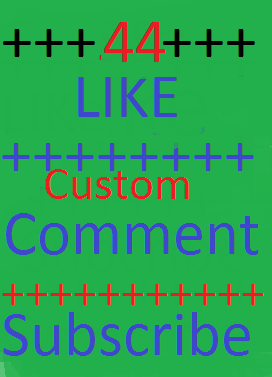 44++ youtube custom comment ++ 44 youtube like ++ 44 youtube subscribe lifetime  very fast delivery and youtube custom subscribe life time gurrenteed