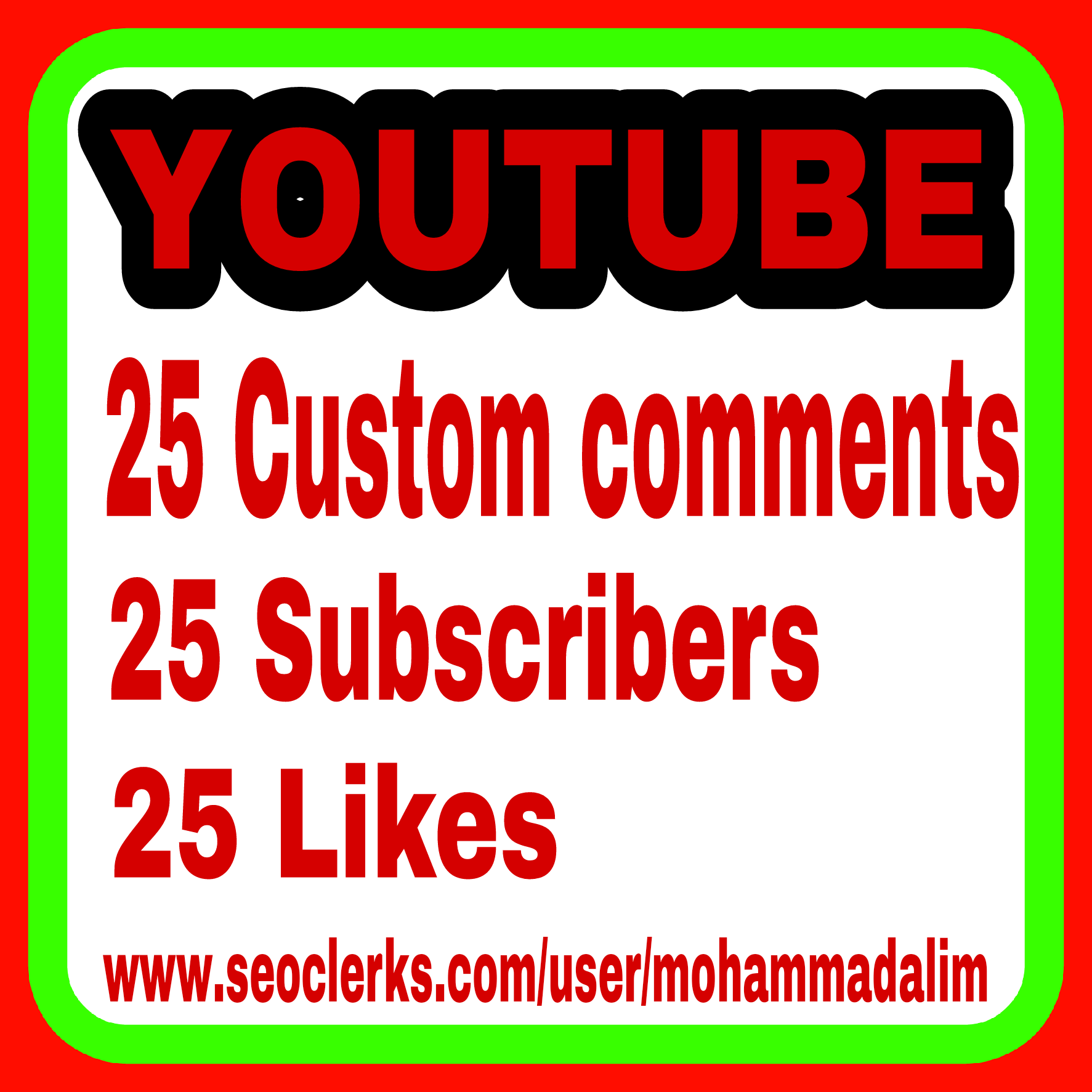 I Will give you real 25+ youtube custom comments +25 likes + 25 subscribers