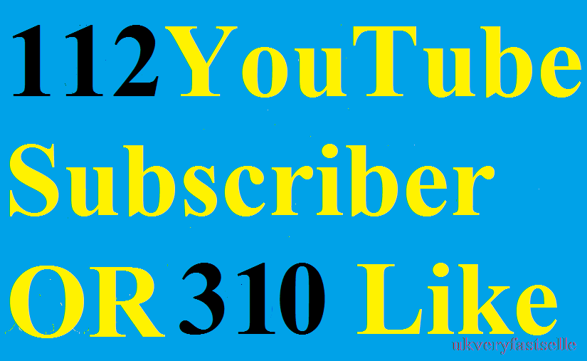 BEST OFFER  112 youtube subscriber OR 310 like