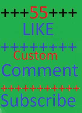55++ youtube custom comment ++ 55 youtube like ++ 55 subscribe very fast delivery