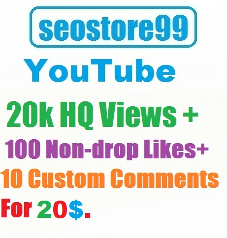 HQ Youtube 20k Views+100 Likes+10 Custom Comments