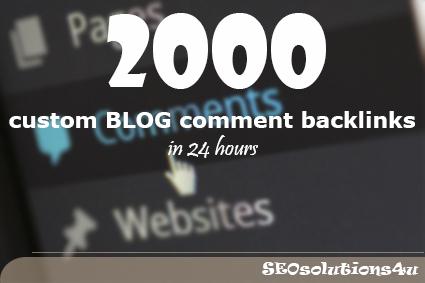 2000 custom BLOG comment backlinks in 24 hours