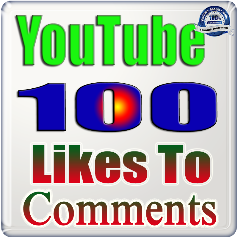 Add for you 100+ Likes to Comments YouTube Fast & Safe