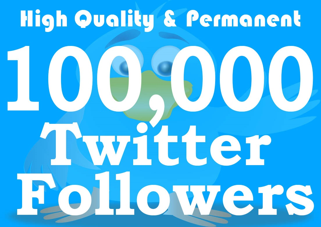 Fast delivery 10,000+ Twiter Follwers non drop and high quality