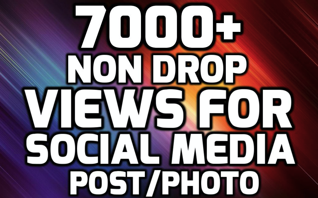 SUPER INSTANT 7000+ HQ WorldWide VIEWS FOR SOCIAL MEDIA POST