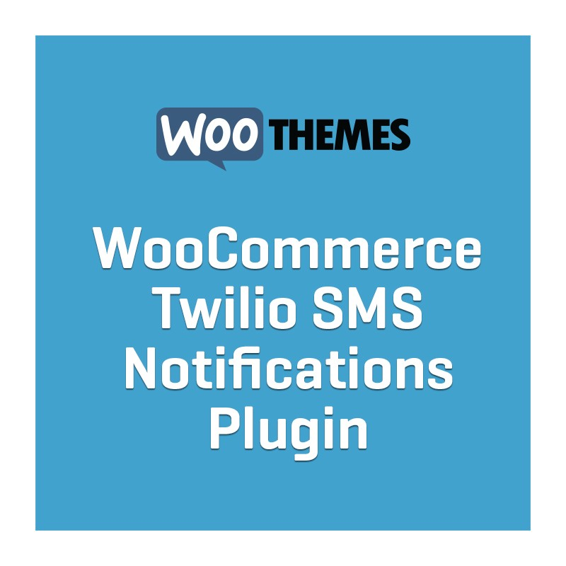 WooCommerce - Twilio SMS Notifications