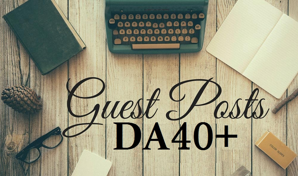 Publish Guest Post on DA40 Real Site