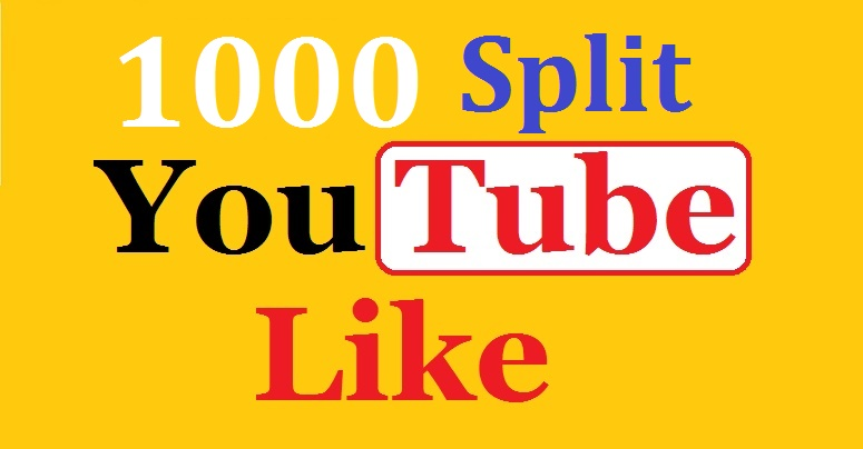 1k/1000 Split YouTube Like Non Drop Guarantee