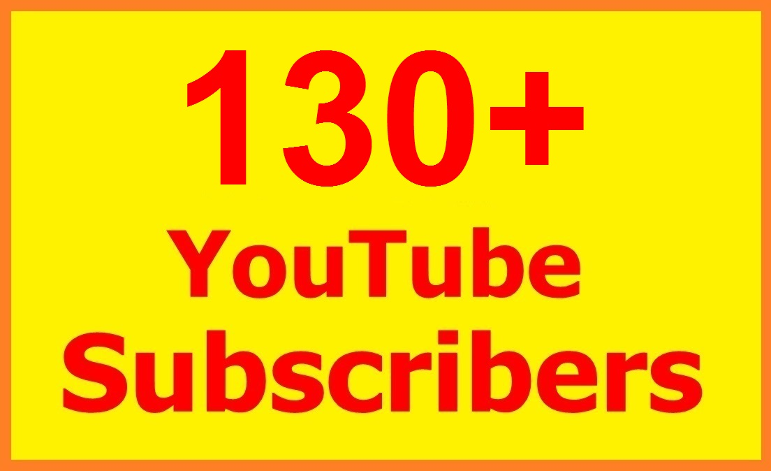 130+ SUPER FAST Youtube Subscribers Within 24 hours