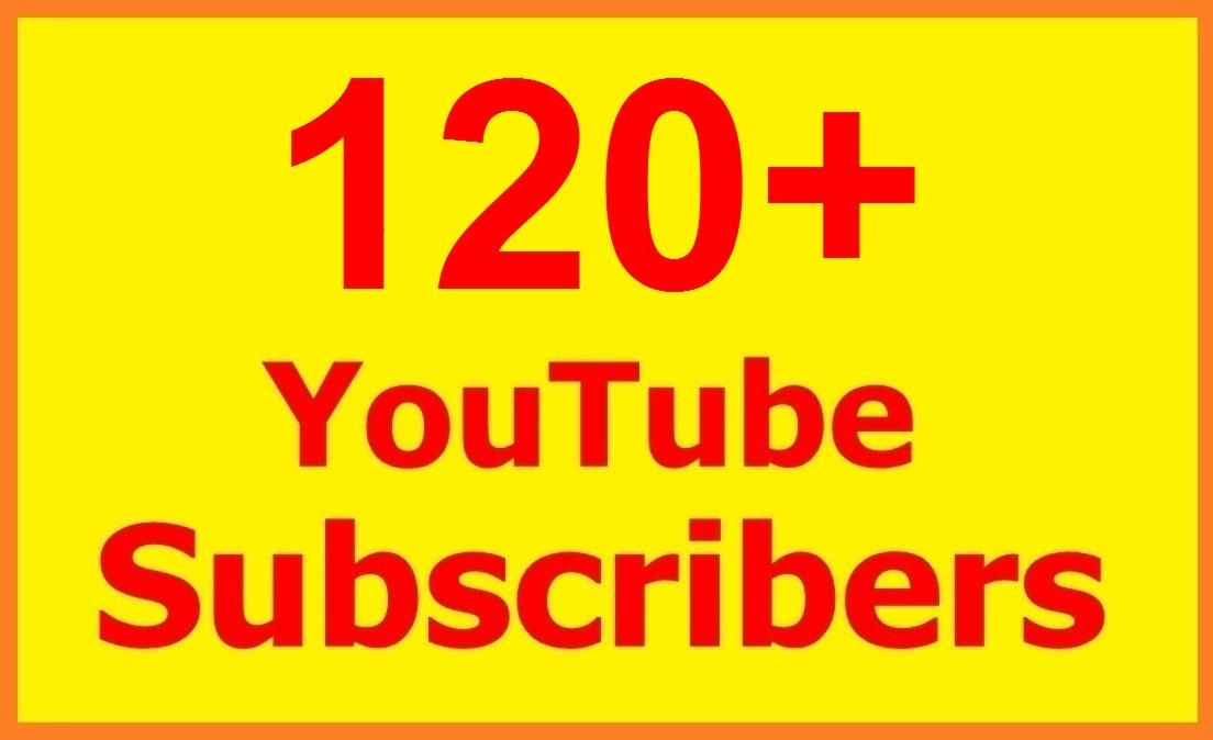 120+ SUPER FAST Youtube Subscribers Within 24 hours