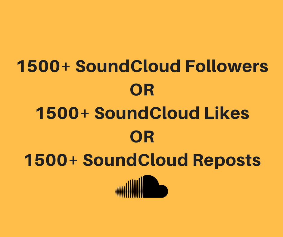 Non DROP Instant 1500+ HQ soundcloud Followers or Likes or Reposts
