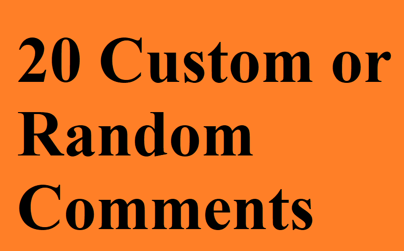 20 Custom or random Comments for Photo Post