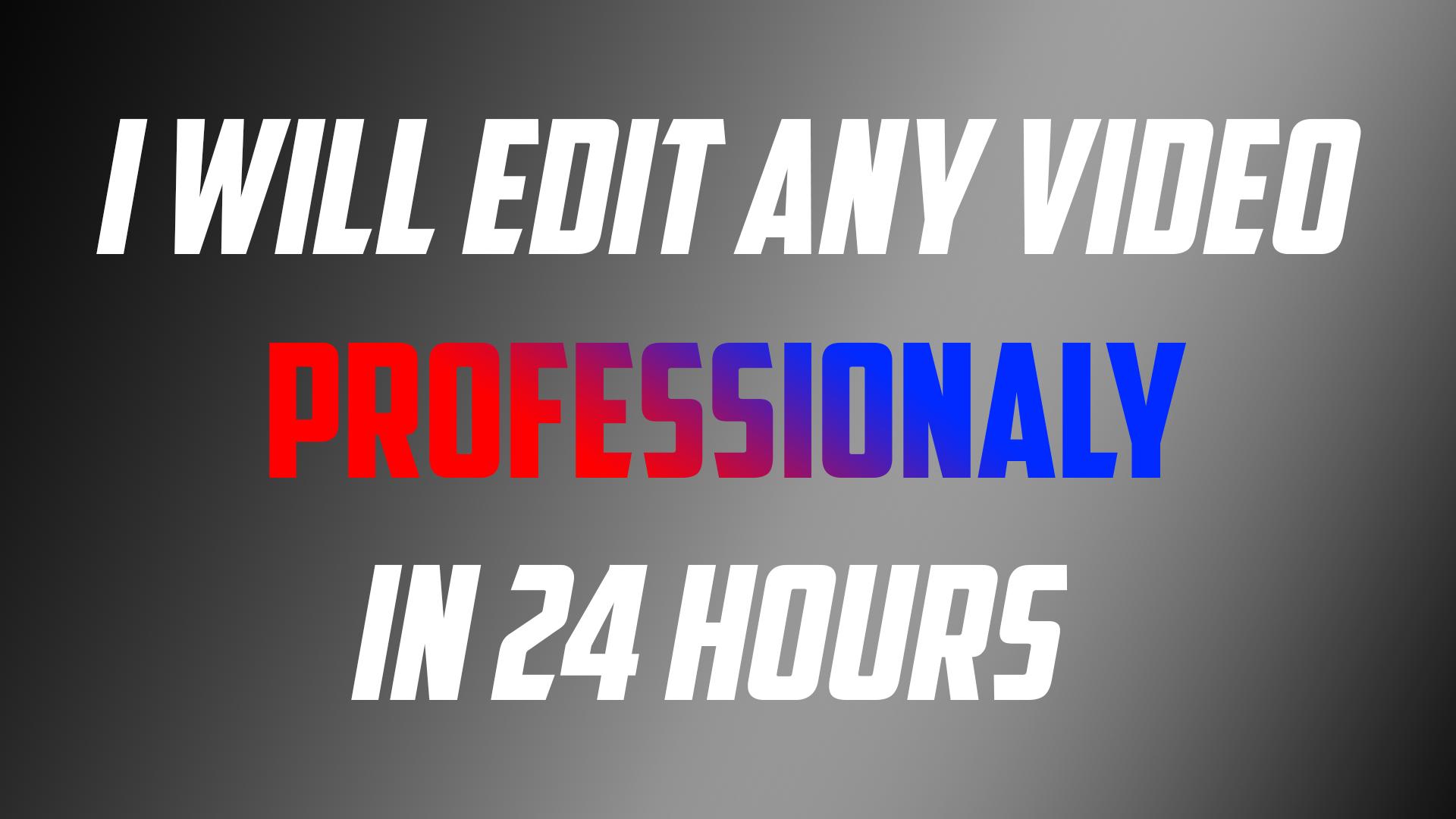 I can edit any video professionaly in 1080p