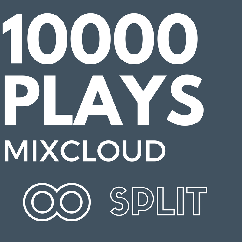 10,000 MixCloud Plays