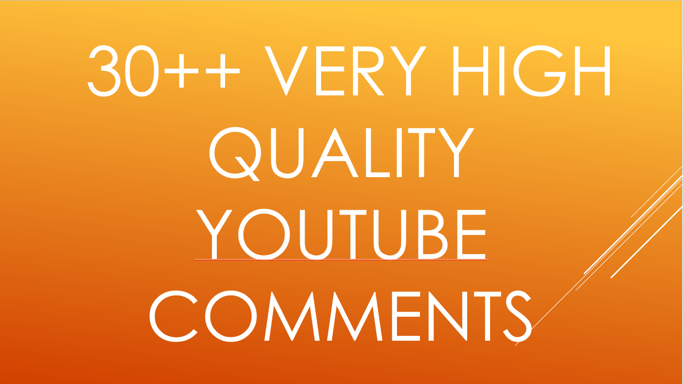 Instant add 30 YouTube Custom Comments  on your video for $1