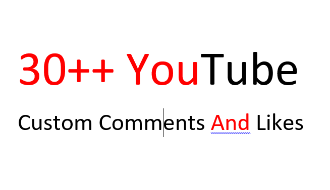 Instant add 30 YouTube Custom Comments with 30 Likes on your video for $1