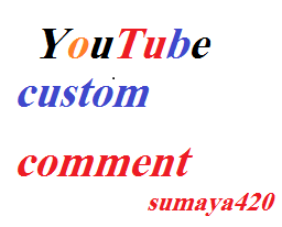 25 youtube custom comment 30m delivered