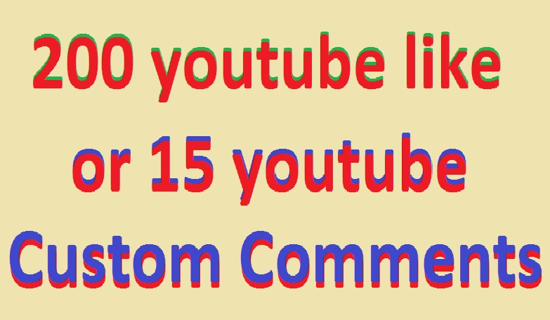 Instant High Quality 200 youytbe like or15 youtube Video Custom Comments