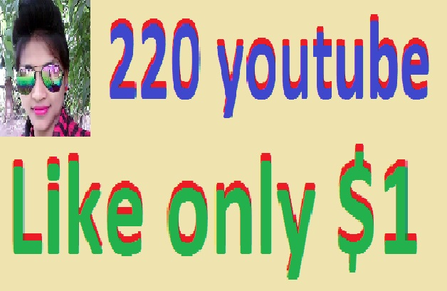 Instant High Quality 220 youytbe like or 20 youtube subscribe
