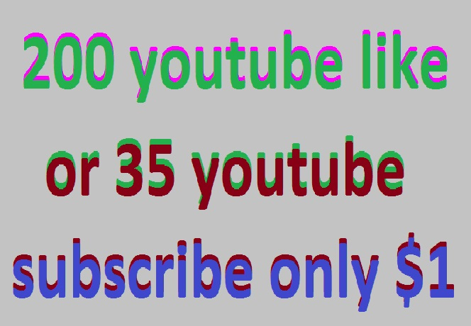 Instant High Quality 175 youytbe like or 20 youtube subscribe