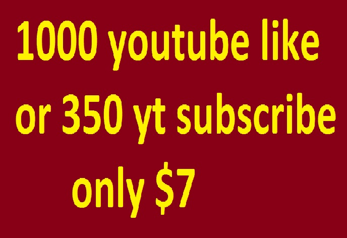 real give you 1000 youtube like non drop or 350 youtube subscribe very fast 100% safe