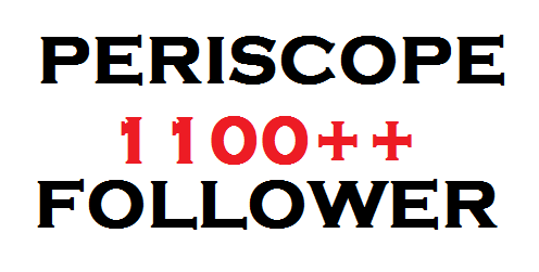 I Will Give You 1000 Permanent Periscope Followers