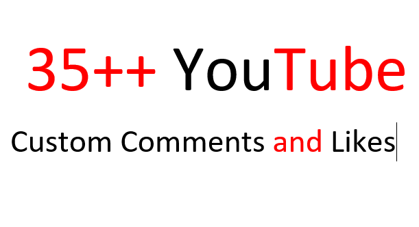 Instant add 30 YouTube Custom Comments with 30 Likes on your video