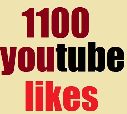 1100 youtube likes fast delivery only for