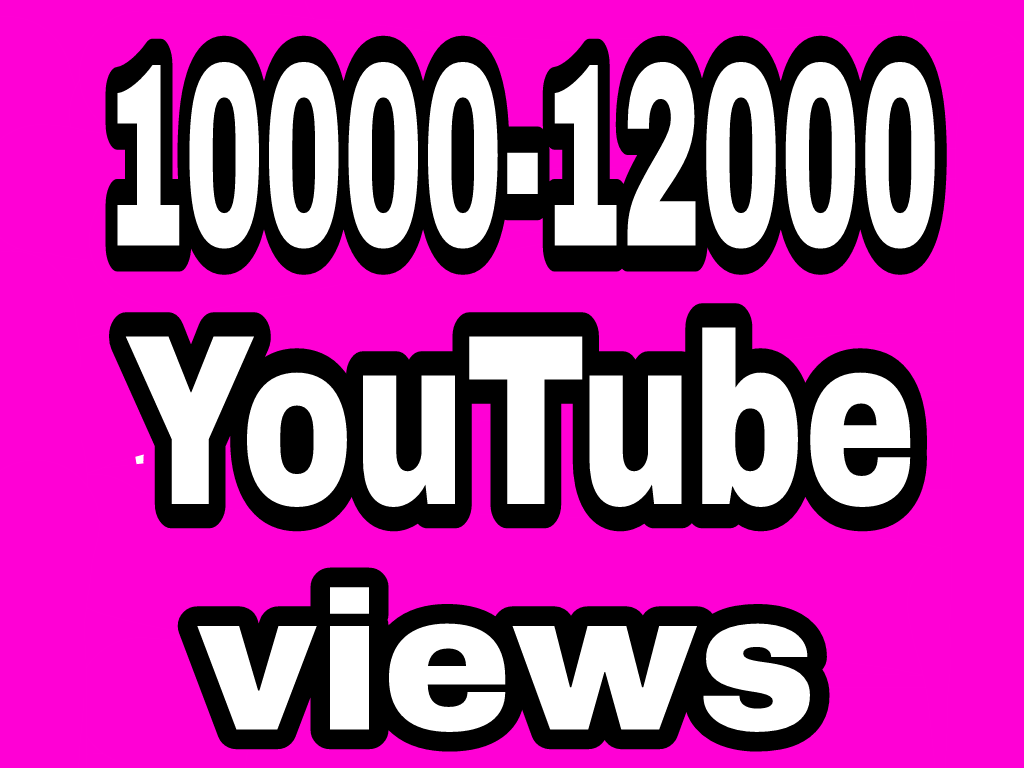 10000 To 12000 High Quality YouTube vie'ws non drop refill Guaranteed instant start