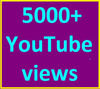 5000-6000 High Quality Youtube views non drop refill guaranteed instant start