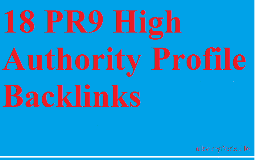 18 PR9 High Authority Profile Backlinks
