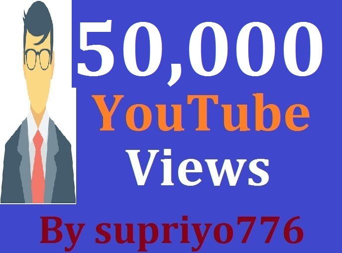 50,000 Views To Your YouTube Video + 1020 YouTube Likes