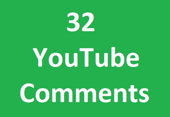 Instant 32 YouTube custom comments fast in time 2-3 Hours