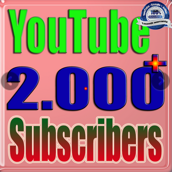 2000+ YouTube subscribers Guaranteed non Drop