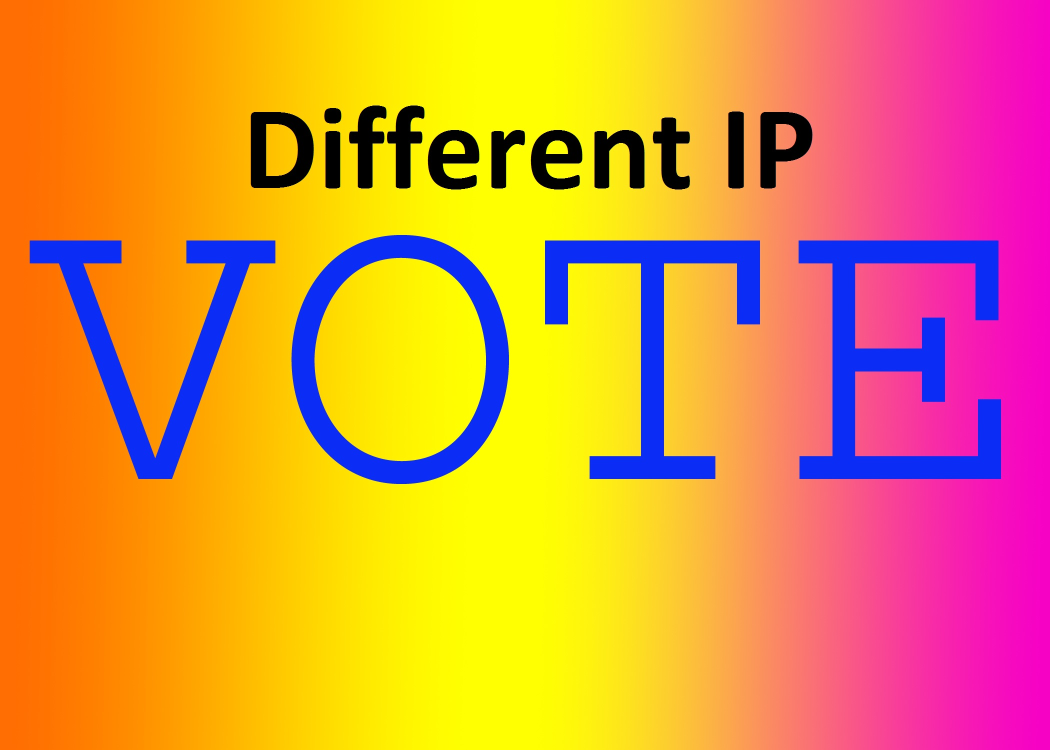 provide 100 Unique IP votes your online contest
