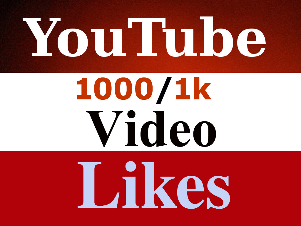 Get 1000/1k Real Youtube video likes very fast