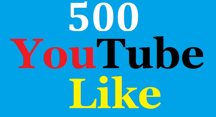 Get 600 Real HQ Youtube Like very fast delivery