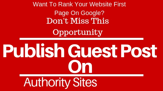 Write and Publish Guest post on 10 dofollow authority websites