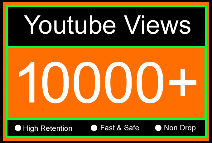 10K Or 10000 Or 10,000 YouTube Views with High Retention, Non Drop, Fast & Safe